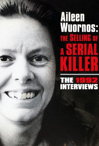 aileen-wuornos-the-selling-of-a-serial-killer-1992